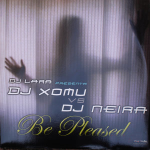 Dj Lara Presents Dj Xomu Vs Dj Neira 歌手頭像