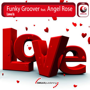 Funky Groover Feat. Angel Rose 歌手頭像