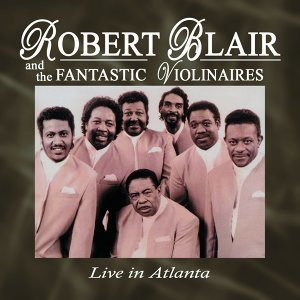 Robert Blair and the Fantastic Violinaires