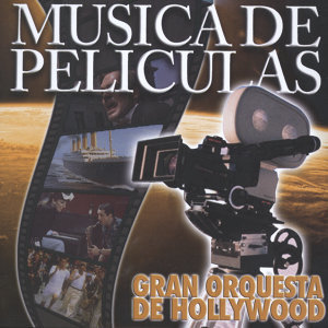 Gran Orquesta De Hollywood