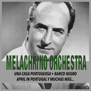 The Melachrino Orchestra