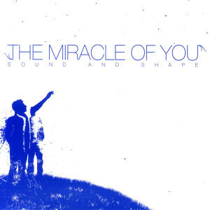 The Miracle of You 歌手頭像