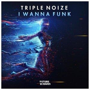 Triple Noize