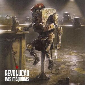 Revolução das Máquinas 歌手頭像