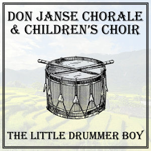 Don Janse Chorale & Children's Choir 歌手頭像