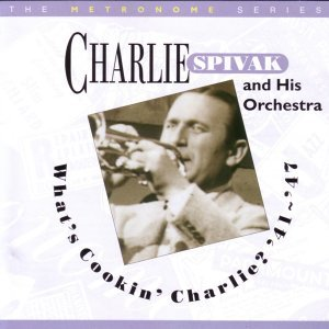 Charlie Spivak And His Orchestra 歌手頭像