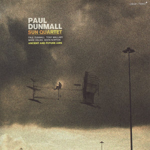 Paul Dunmall Sun Quartet