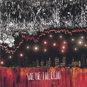 We Be The Echo 歌手頭像