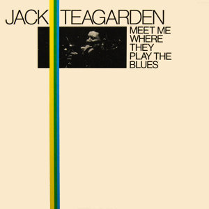 Jack Teagarden And His Trombone 歌手頭像