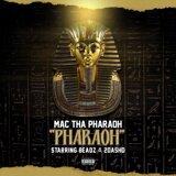 Mac tha Pharaoh