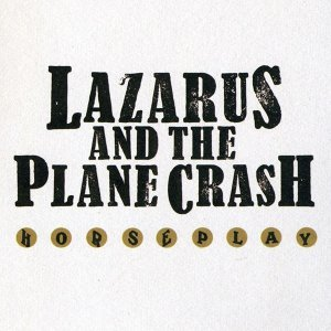 Lazarus and the Plane Crash