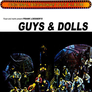 The Original Broadway Cast Of Guys & Dolls 歌手頭像