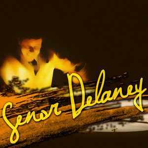 Senor Delaney 歌手頭像