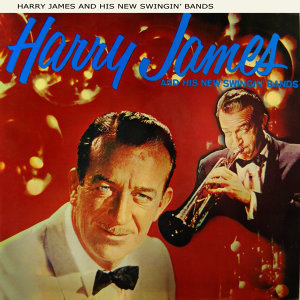 Harry James & His New Swingin' Bands 歌手頭像