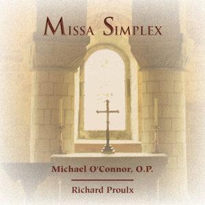 Michael O'Connor, O.P., Richard Proulx 歌手頭像