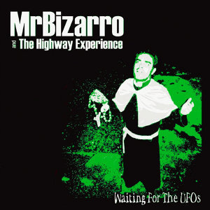 Mr. Bizarro & The Highyway Experience 歌手頭像