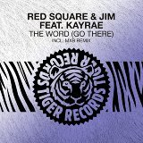 Red Square, Jim & Kayrae