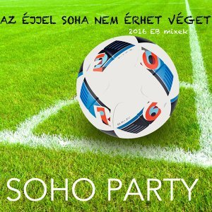 Soho Party