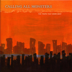 Calling All Monsters 歌手頭像