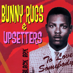 Bunny Rugs & Upsetters 歌手頭像