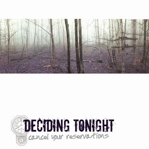 Deciding Tonight 歌手頭像