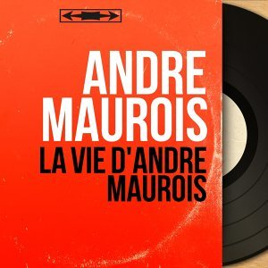 André Maurois 歌手頭像