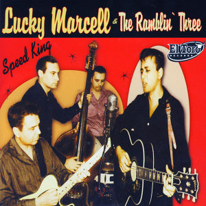 Lucky Marcell and The Ramblin' Three