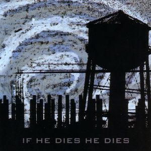 If He Dies He Dies 歌手頭像