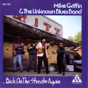 Mike Griffin & The Unknown Blues Band 歌手頭像
