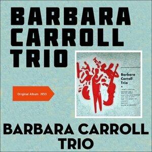 Barbara Carroll Trio 歌手頭像