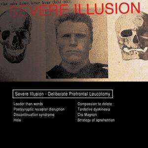 Severe Illusion