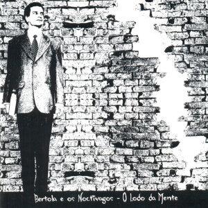 Bertola e Os Noctívagos 歌手頭像