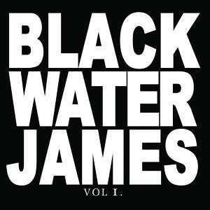 Blackwater James 歌手頭像