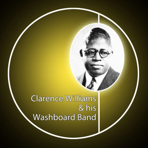 Clarence Williams & His Washboard Band 歌手頭像