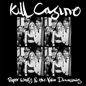 Kill Casino 歌手頭像