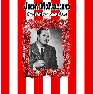Jimmy McPartland And His Dixieland Band 歌手頭像