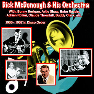 Dick McDonough & His Orchestra 歌手頭像