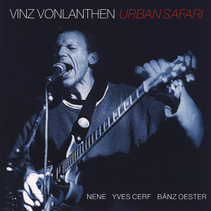 Vinz Vonlanthen Urban Safari