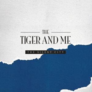 The Tiger & Me 歌手頭像