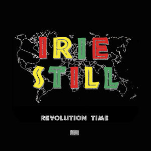Irie Still