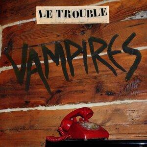 Le Trouble 歌手頭像