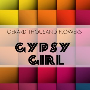 Gerard Thousand Flowers 歌手頭像