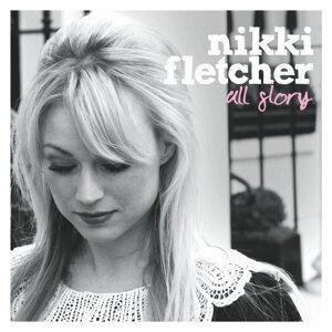 Nikki Fletcher 歌手頭像