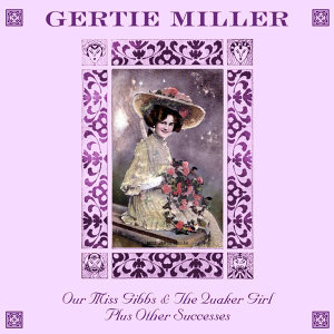 Gertie Millar 歌手頭像