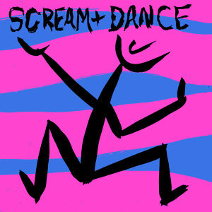 Scream And Dance 歌手頭像