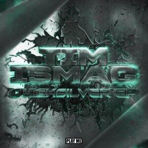 Tim Ismag 歌手頭像