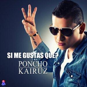 Poncho Kairuz 歌手頭像