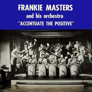 Frankie Masters & His Orchestra 歌手頭像