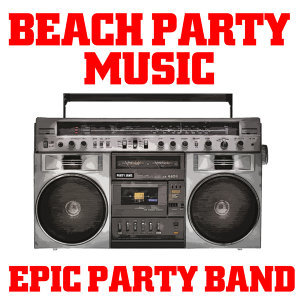 Epic Party Band 歌手頭像