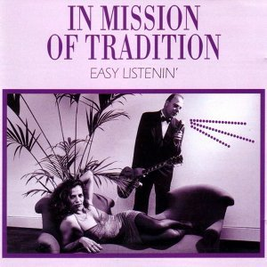In Mission Of Tradition 歌手頭像